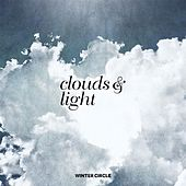 Clouds & Light by Winter Circle