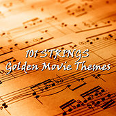 Golden Movie Themes by 101 Strings Orchestra