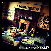 Change Yesterday by Dear Superstar