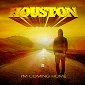 I'm Coming Home by Houston
