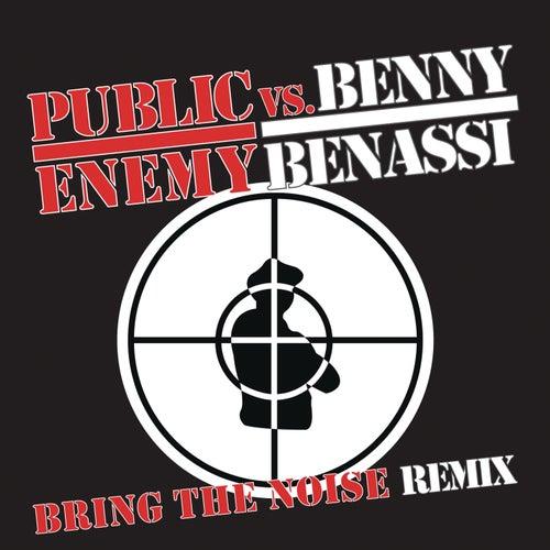 Bring The Noise Remix by Public Enemy