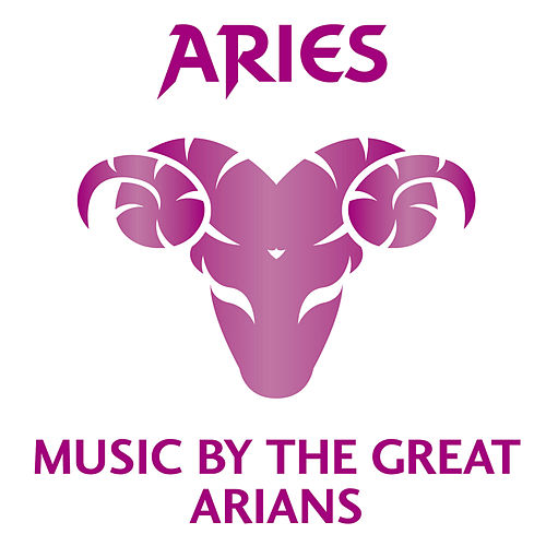 Aries: Music by the Great Arians by Various Artists