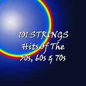 Hits of the 50's, 60's, 70's by 101 Strings Orchestra