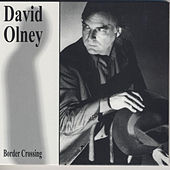 Border Crossing by David Olney