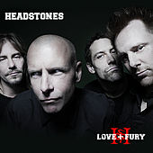 Love + Fury by Headstones