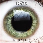 Sedated by A Date