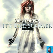 It's Like Summer (Theme Song from Minute to Win it) by Lux