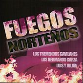 Fuegos Norteños by Various Artists