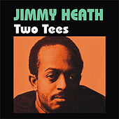 Two Tees by Jimmy Heath