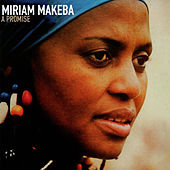 A Promise by Miriam Makeba