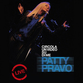 Circola un Video su di Me by Patty Pravo