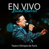 En Vivo: Lucho Barrios by Lucho Barrios