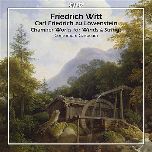 Witt: Chamber Works for Winds & Strings by Consortium Classicum