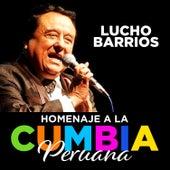 Homenaje a la Cumbia Peruana by Lucho Barrios