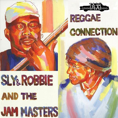 Reggae Connection by Sly and Robbie