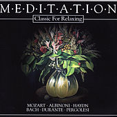 Meditation - Classic for Relaxing by Das Große Klassik Orchester