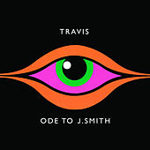 Ode To J Smith by Travis