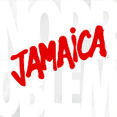 No Problem (Deluxe Version) by Jamaica