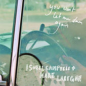 You Won't Let Me Down Again von Isobel Campbell