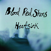 Heartsink by Blood Red Shoes