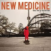 Race You to the Bottom by New Medicine