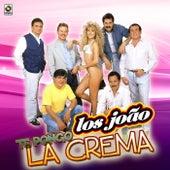 Te Pongo la Crema by Los Joao