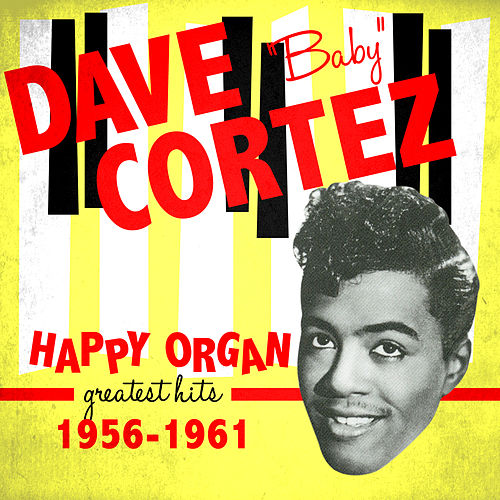 Happy Organ - Greatest Hits 1956-1961 by Dave