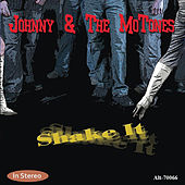 Shake It by Johnny & The Mo-Tones