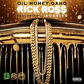Oil Money Gang (feat. Jadakiss) von Rick Ross