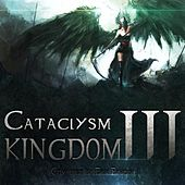 Cataclysm Vol. 3 - Kingdom by Erik Ekholm