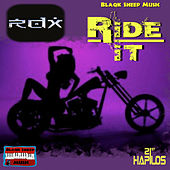 Ride It - Single by RDX
