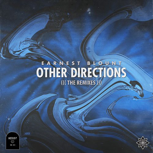 Other Directions (Remixes) - Single by Earnest Blount