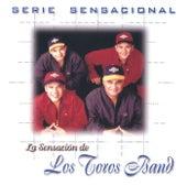 Serie Sensacional by Los Toros Band