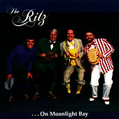 On Moonlight Bay by The Ritz