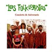 Concierto de Aniversario by Los Folkloristas