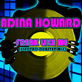 Freak Like Me (Electro-Dubstep Mix) by Adina Howard