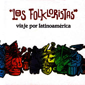 Viaje por Latinoamérica by Los Folkloristas