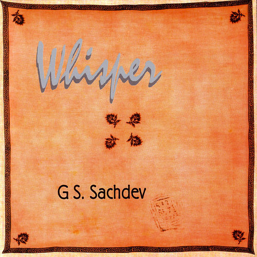 Whisper by G.S. Sachdev