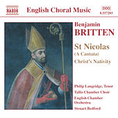BRITTEN: St. Nicolas / Christ's Nativity / Psalm 150 by Various Artists