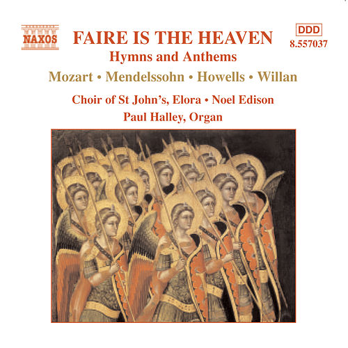 Faire is the Heaven: Hymns and Anthems by Elora St. John's Choir