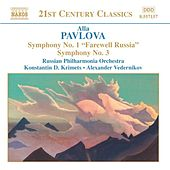 PAVLOVA: Symphonies Nos. 1 and 3 by Russian Philharmonia Orchestra