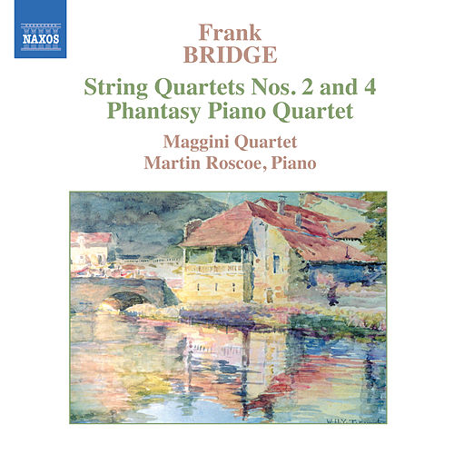 BRIDGE: Phantasy / String Quartets Nos. 2 and 4 by Various Artists