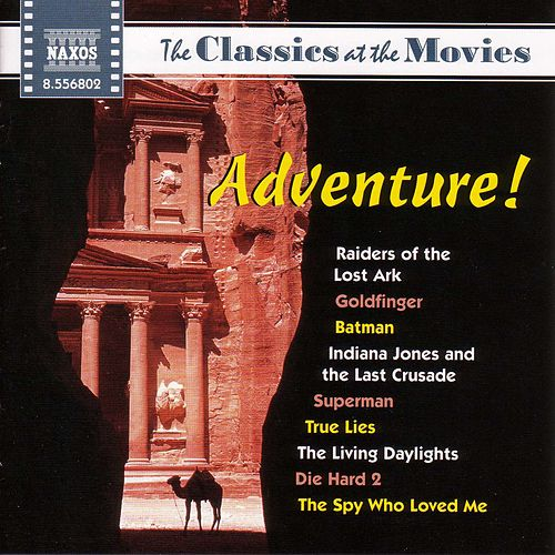 Classics at the Movies: Adventure by Various Artists