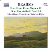 BRAHMS: Four-Hand Piano Music, Vol.  10 by Silke-Thora Matthies