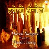 Haveli Sangeet, Vol. 2 by Pandit Jasraj