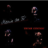 Estar Contigo by Maria da Fe