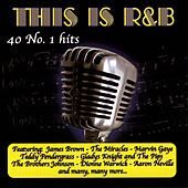 This Is R&B: 40 No. 1 Hits von Various Artists