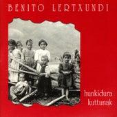Hunkidura Kuttunak I by Benito Lertxundi
