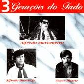 3 Gerações Do Fado by Various Artists