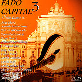 Fado Capital 3 by Various Artists